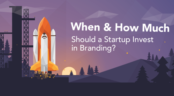 When and How Much Should a Startup Invest in Branding?