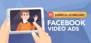 11 Examples of Facebook Video Ads